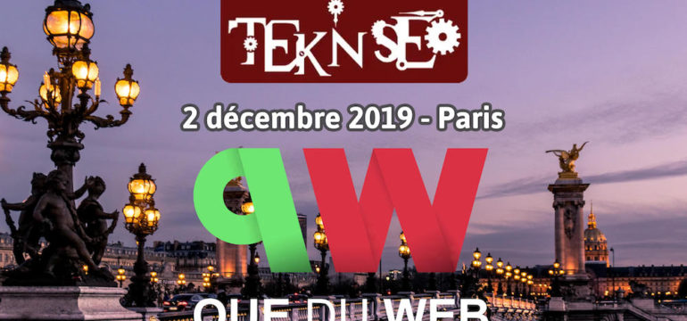 Rendez-vous le 2 décembre 2019 pour Que du Web et Teknseo