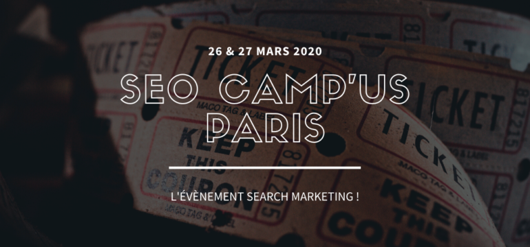 SEO Camp'us Paris 2020, les Early Birds et l'appel à speaker sont là !