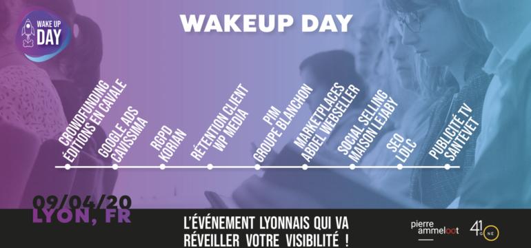 WakeUp Day – L'événement qui réveille votre visibilité
