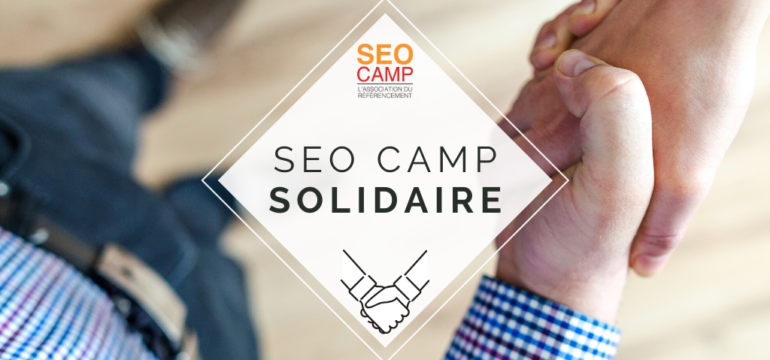 Le SEO Camp lance son action solidaire