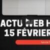 Actu Web Hebo 15fev