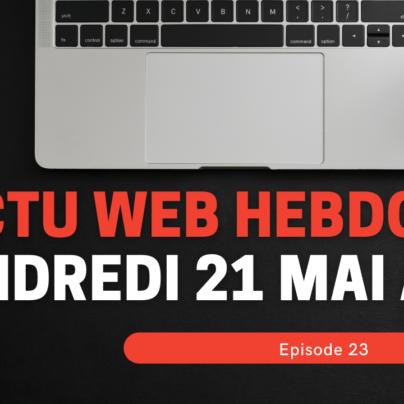actu web hebdo live vendredi 23 avril à 11h (3)