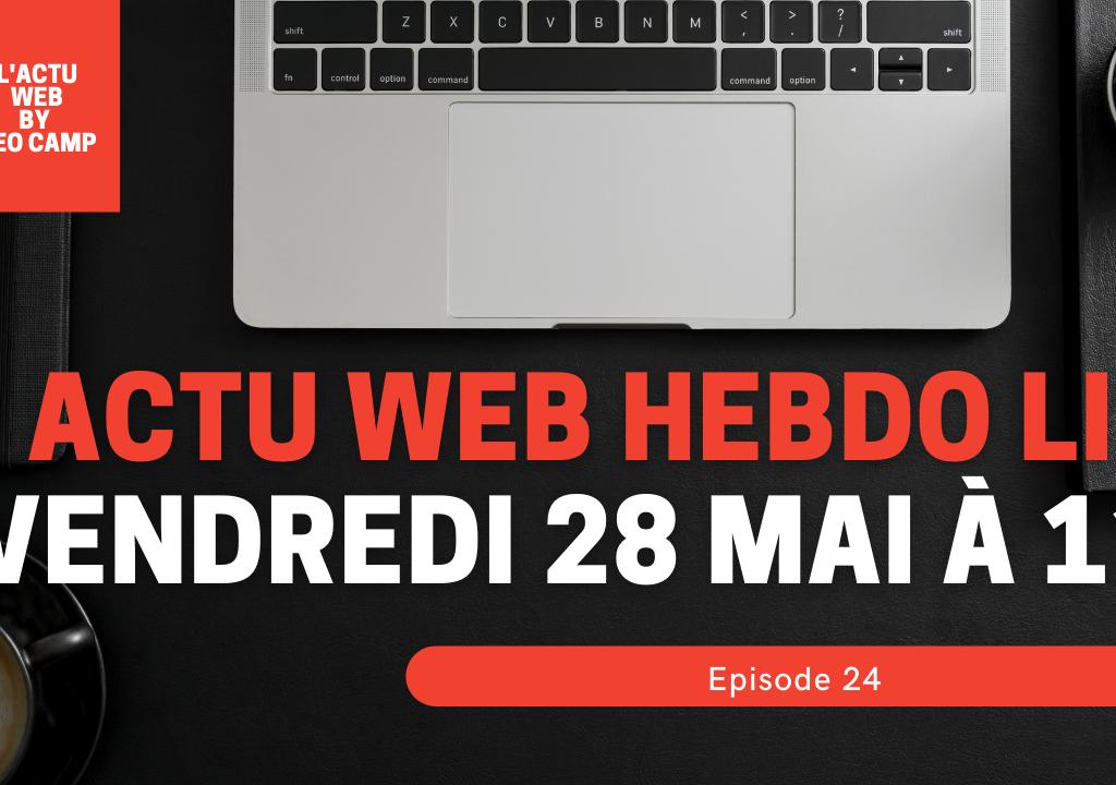 actu web hebdo live vendredi 23 avril à 11h (4)