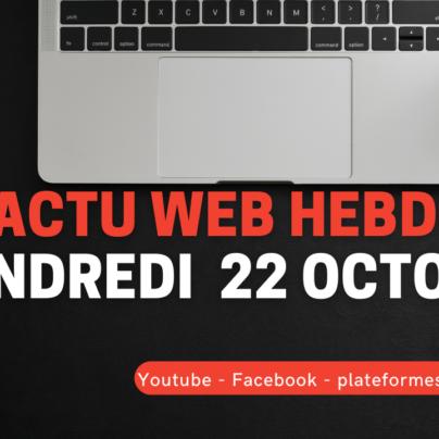 actu web hebdo live vendredi 23 avril à 11h